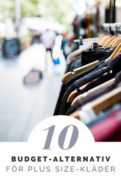 Fett listar 10 budgetalternativ för den som drar plus size och vill hålla klädkostnaderna nere.