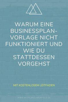 Warum eine Businessplan-Vorlage nicht funktioniert und wie Du stattdessen vorgehst, wenn Du einen Businessplan erstellen willst.