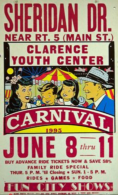 Carnival Poster- 1995 (I think this is in Amherst, NY, from the street names. Carnival Images, Carnival Signs, Carnival Posters, Vintage Carnival, Vintage Circus, Vintage Ads, Street Magic, Youth Center, Night Circus