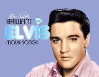 Brilliant Elvis: Movie Songs [CD]