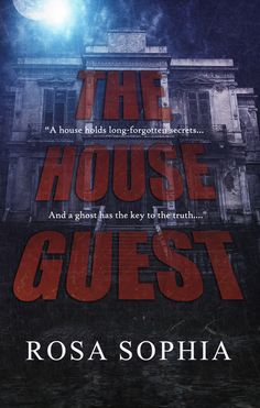 *NEW RELEASE* The House Guest by Rosa Sophia! Click here: http://www.limitlesspublishing.net/product/the-house-guest/