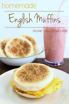 {Dessert Now, Dinner Later!} Homemade English Muffins- so easy,  they look  taste just like store bought!