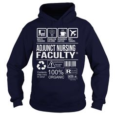 Awesome ᑎ‰ Tee For Adjunct Nursing Faculty***How to ? 1. Select color 2. Click the ADD TO CART button 3. Select your Preferred Size Quantity and Color 4. CHECKOUT! If you want more awesome tees, you can use the SEARCH BOX and find your favorite !!Site,Tags