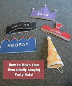 Celebrating the Day: New Years Party Hats (not just for New Years!)