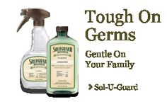 Sol-U-Guard, the only natural epa approved disinfectant available anywhere
