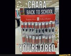 How did Chara get a job there anyway? Needless to say, they are fired
