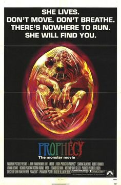 Prophecy starring Talia Shire, Robert Foxworth, Armand Assante, and Richard Dysart; directed by John Frankenheimer Horror Movie Posters, Cinema Posters, Sci Fi Movies, Movie Tv, Scary Movies, Jaws Movie, Fantasy Movies, Halloween Movies, Top Movies