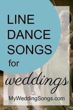 The 50 Best Line Dance Songs For Groups, 2018 | Wedding reception ...