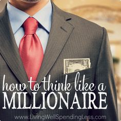 Ever wondered what sets millionaires apart from the rest of us? It's often simply the way they THINK about money. Here's how to think like a millionaire!