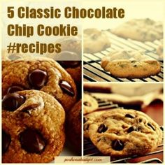 5 Classic Chocolate Chip Cookie #recipeshttp://poshonabudget.com/2014/07/5-classic-chocolate-chip-cookie-recipes.html#axzz3ELi7wIr5
