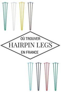 Hairpin Legs : où les trouver en France ? (+ idées & inspirations) http://www.homelisty.com/hairpin-legs-france/