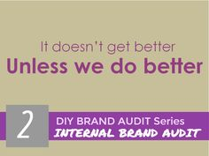 Internal Brand Audit @ 30TH FEB