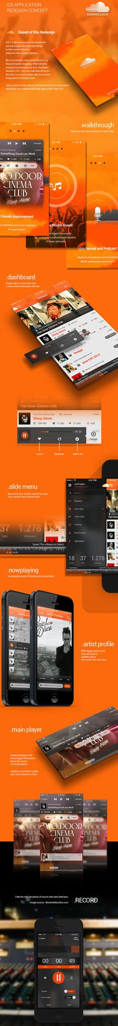 Here's an interesting re-design for the soundcloud app. The orange and red hues really help tie everything together from the main brand and the grays and whites really help tie in all the elements.