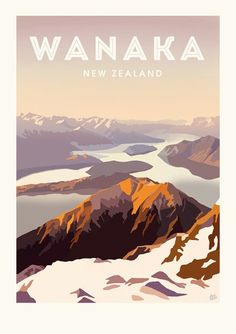 Wanaka Vintage Poster on Behance Poster Retro, Poster On, Poster Prints, Poster Sport, Wanaka New Zealand, Graphisches Design, New Zealand Travel, Mexico Travel, Spain Travel