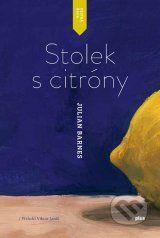 Stolek s citrony (Julian Barnes)