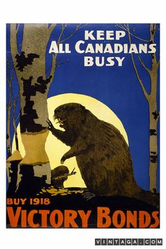 Keep All Canadians Busy, Buy 1918 Victory Bonds - Vintage War Military Poster Retro Poster, Poster S, Poster Prints, Art Prints, Vintage Advertising Posters, Vintage Travel Posters, Vintage Advertisements, Vintage Ads, Vintage Stuff