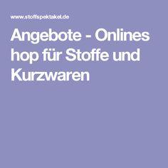 Angebote-Onlineshop für Stoffe und Kurzwaren
