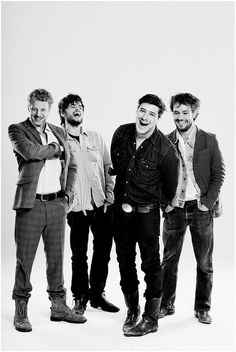 Mumford & Sons... well, they are all beautiful and could sing to me all the time.
