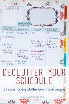 Is your schedule so full that you have difficulty enjoying your life? Four ways to declutter your schedule and find time for yourself again. Planner Organization, Storage Organization, Household Binder, Printable Planner, Printables, Time Management, Getting Organized, Self Improvement, Good To Know