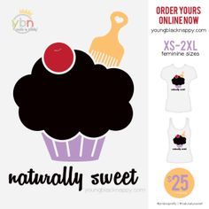 Naturally Sweet T-Shirt | Natural Hair Tees