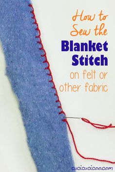 Learn how to blanket stitch on felt or other fabrics for a pretty edging on your sewn projects. Video and tutorial show how to hand sew blanket stitch on one or more layers on a straight edge or round piece! #handsew #blanketstitch #embroidery