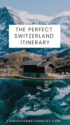 Planning The Perfect Trip To Switzerland
