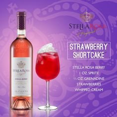 Stella Rosa Wines original cocktail recipe: Strawberry Shortcake. -- Combine 1/2 oz. grenadine, Stella Rosa Berry, strawberries and 1 oz. sprite. Add whipped cream on the top.