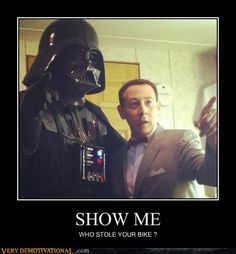 Yup, that's Pee-wee Herman with Darth Vader Pee Wee Herman, Happy Star Wars Day, Demotivational Posters, Lol, Chewbacca, Latest Movies, Make Me Smile, Nerdy, Pop Culture