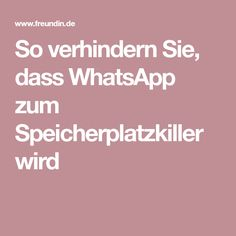 So verhindern Sie, dass WhatsApp zum Speicherplatzkiller wird To prevent WhatsApp from becoming a disk space killer Iphone Hacks, Android Hacks, Whatsapp Info, Pc System, Budget Planer, Best Smartphone, Tips & Tricks, Seo Tips, Cool Gadgets