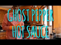 How To Make Ghost Pepper Hot Sauce (Two Ways) - YouTube