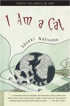 I Am A Cat  by Soseki Natsume   illustrated by Hashiguchi Goyo
