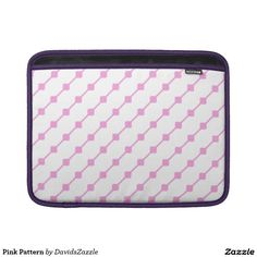 Pink Pattern Laptop Sleeve Available on many more products! Type in the name of this design in the search bar on my Zazzle products page!   #abstract #art #pattern #design #color #accessory #accent #zazzle #buy #sale #phone #case #tablet #wallet #sleeve #laptop #computer #gear #electronic #living #modern #iphone #apple #samsung #galaxy #mac #ipad #chic #contemporary #style #life #lifestyle #minimal #simple #plain #minimalism #square #line #white #pink