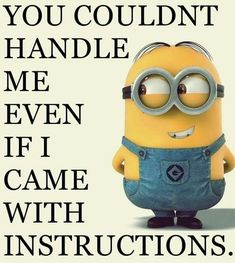 Meet the craziest minion memes. The funny looking minions are witty and smart. Get the best funny minions memes ideas to share with your friends Funny Minion Pictures, Funny Minion Memes, Minions Quotes, Hilarious Memes, Hilarious Pictures, Funniest Memes, Minion Sayings, Minion Humor, Minions Love
