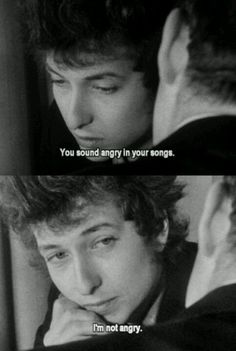 Bob Dylan, I'm not angry . Like A Rolling Stone, Rolling Stones, R D Laing, Bd Cool, Travelling Wilburys, Idole, Janis Joplin, Music Icon, Music Lyrics
