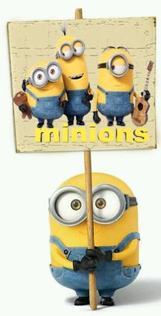 Minions support and believe in other minions.