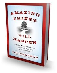 C.C. Chapman Talks About The Amazing Things That Will Happen