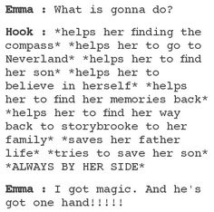 Come on Emma, give Hook a chance please!!!!!!!!!!! I'm begging you!!!!!!!!!!!!!!