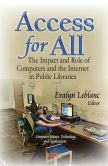 Access for All: TEvalyn Leblanche Impact and Role of Computers and the Internet in Public Libraries