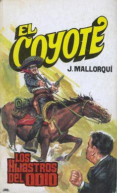 Los hijastros del odio. Ed. Favencia, 1974. (Col. El Coyote ; 87)