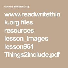 www.readwritethink.org files resources lesson_images lesson961 Things2Include.pdf