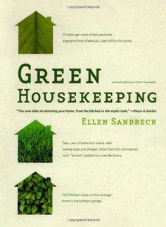 Green Housekeeping by Ellen Sandbeck,http://www.amazon.com/dp/1416544550/ref=cm_sw_r_pi_dp_BsBGsb1V6T3VZK2J