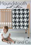 V and Co. Houndstooth Quilt - Downloadable Pattern