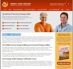 Click Here: http://diygreenpowerforhome.com/Energy_Audit_Institute.php       Become a Home Energy Auditor using our unique home study program approach. You will learn how to conduct a whole house audit that finds an average energy savings of 30%. Your training will include in-depth study of lighting, appliances, electronics, HVAC, water conservation, & more. You will also learn about alternative energy solutions that can help your clients transition to wind & solar power.