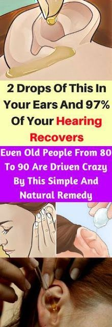 2 Drops Of This In Your Ears And 97% Of Your Hearing Recovers