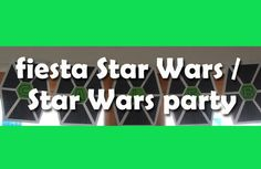 título fiesta Star Wars / title Star Wars party