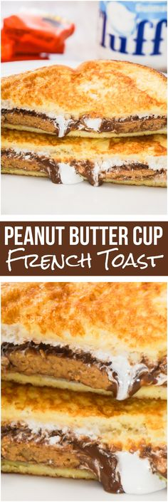 Peanut butter cup french toast. Easy breakfast idea with french toast, chocolate peanut butter cups and marshmallow fluff.