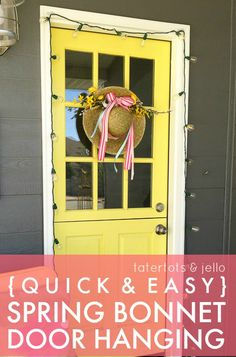 Quick and Easy Spring Bonnet Door Hanging -- Tatertots and Jello