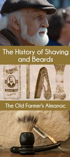 The History of Shaving and Beards
