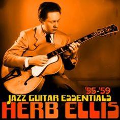 Herb Ellis: Jazz Guitar Essentials '55-'59