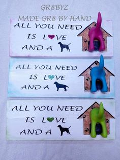 All You Need  is Love and a Dog with hook for leash sign Green by gr8byz